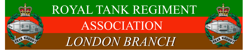 LONDON BRANCH ASSOCIATION ROYAL TANK REGIMENT